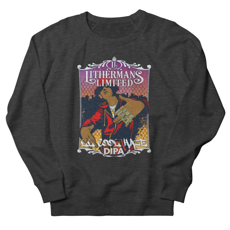 LL Cool Haze Men's French Terry Sweatshirt by Lithermans Limited Print Shop
