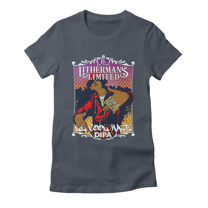 LL Cool Haze Women's T-Shirt by Lithermans Limited Print Shop