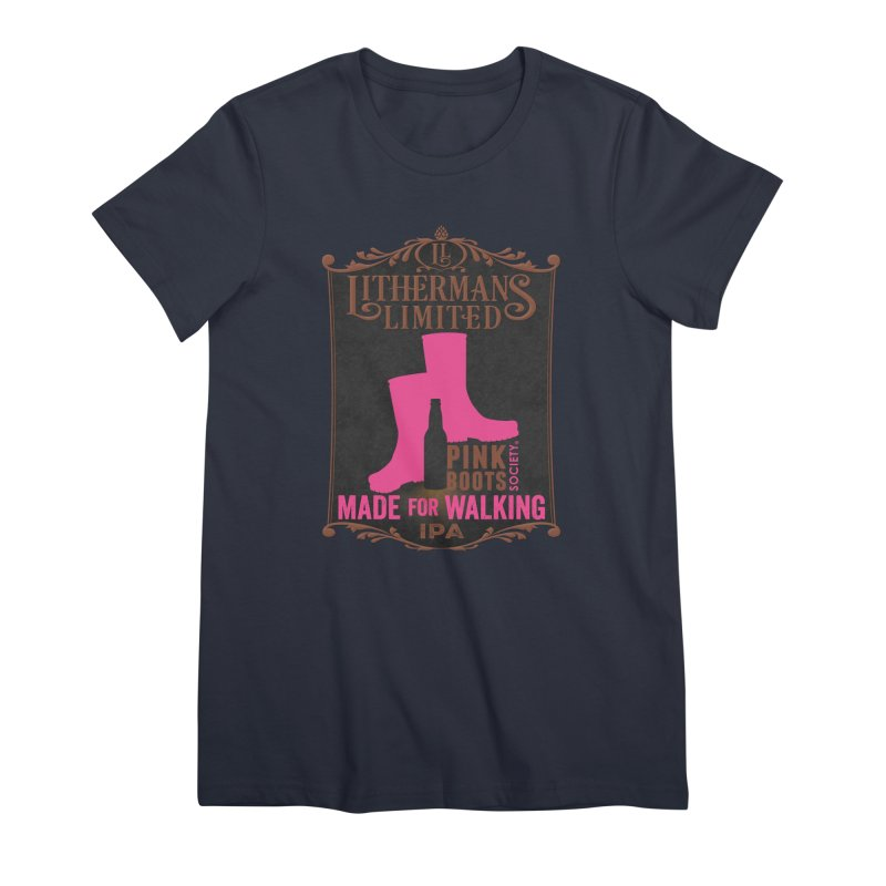 Made For Walking Women's Premium T-Shirt by Lithermans Limited Print Shop