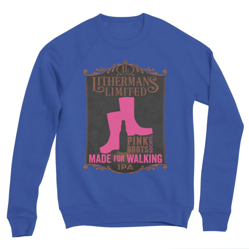 Made For Walking Women's Sponge Fleece Sweatshirt by Lithermans Limited Print Shop