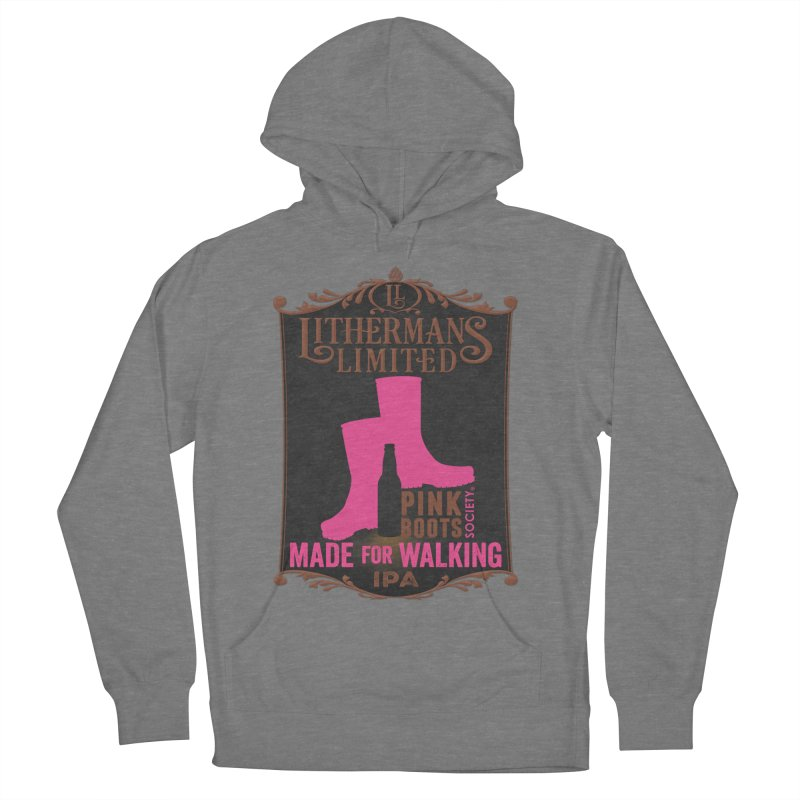 Made For Walking Women's Pullover Hoody by Lithermans Limited Print Shop