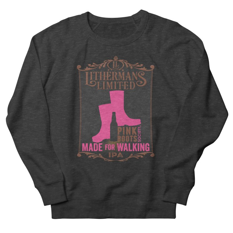 Made For Walking Women's French Terry Sweatshirt by Lithermans Limited Print Shop