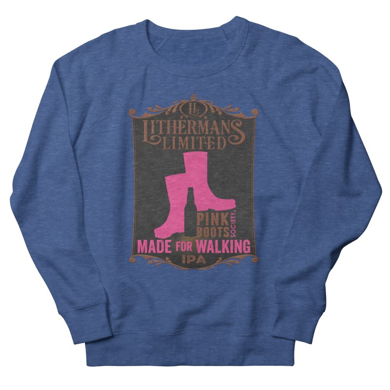 Made For Walking Women's Sweatshirt by Lithermans Limited Print Shop