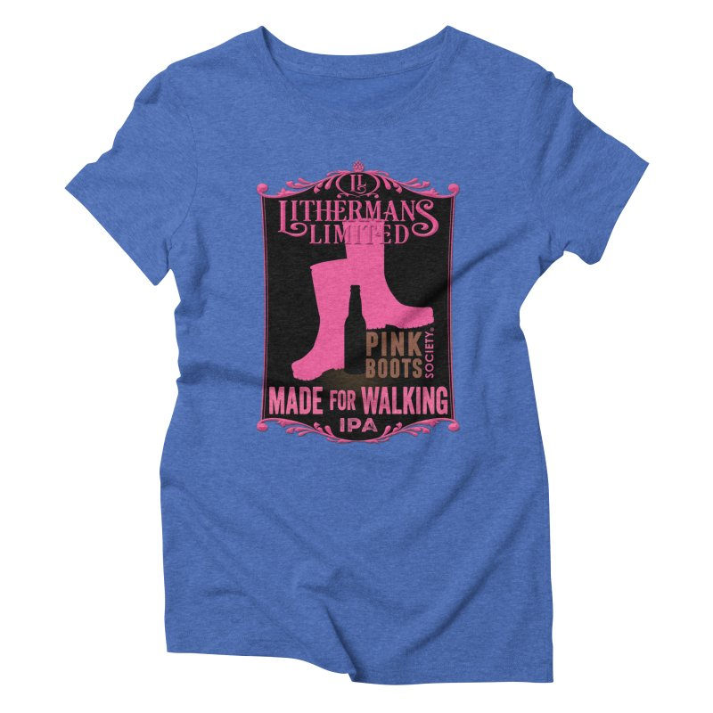 Made For Walking Women's Triblend T-Shirt by Lithermans Limited Print Shop