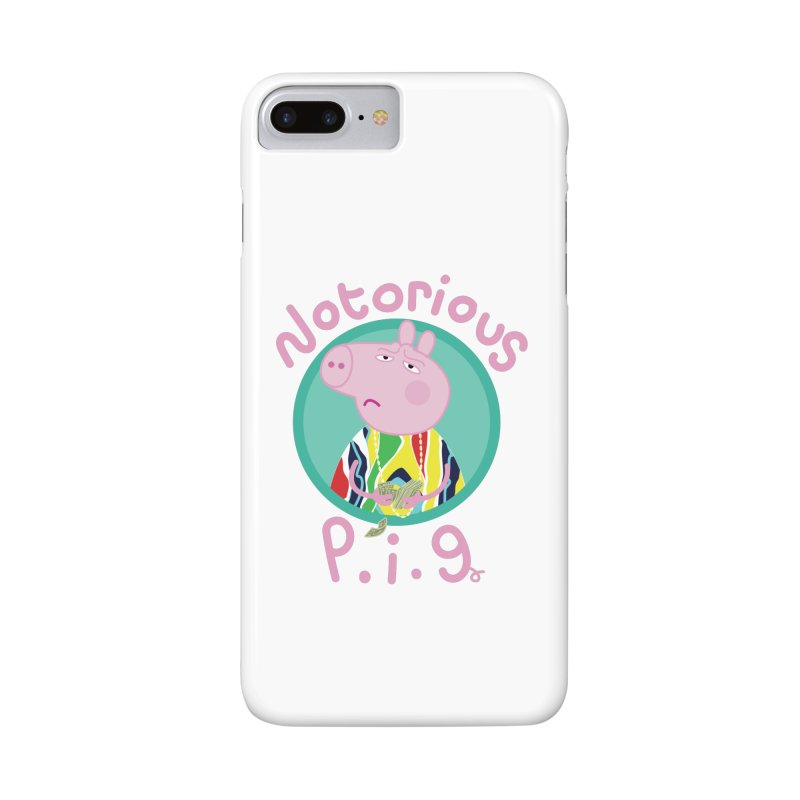 NOTORIOUS P.I.G. Accessories Phone Case by litoq's Artist Shop