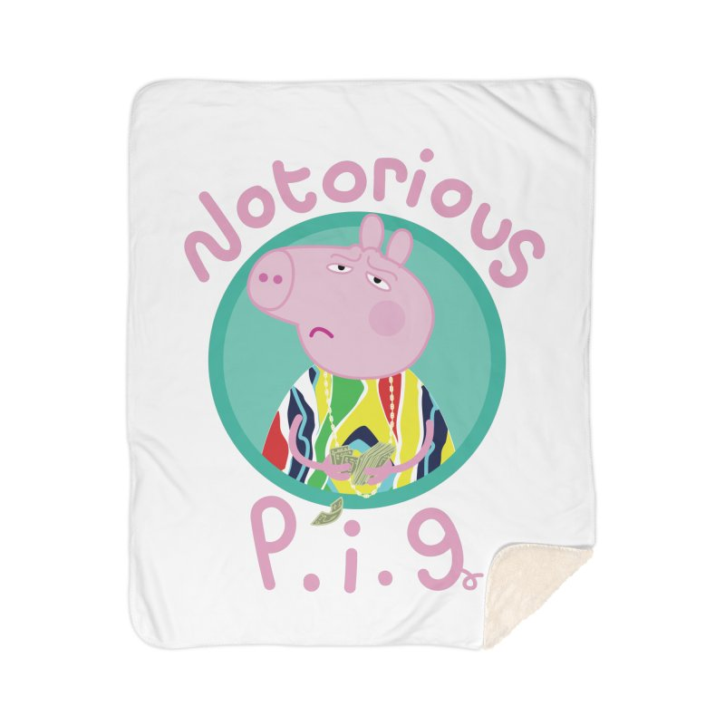 NOTORIOUS P.I.G. Home Sherpa Blanket Blanket by litoq's Artist Shop