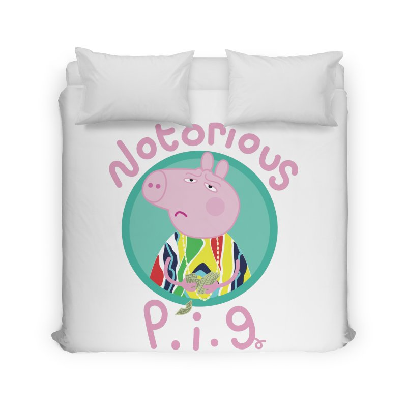 NOTORIOUS P.I.G. Home Duvet by litoq's Artist Shop
