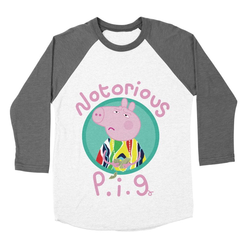 NOTORIOUS P.I.G. Women's Baseball Triblend T-Shirt by litoq's Artist Shop