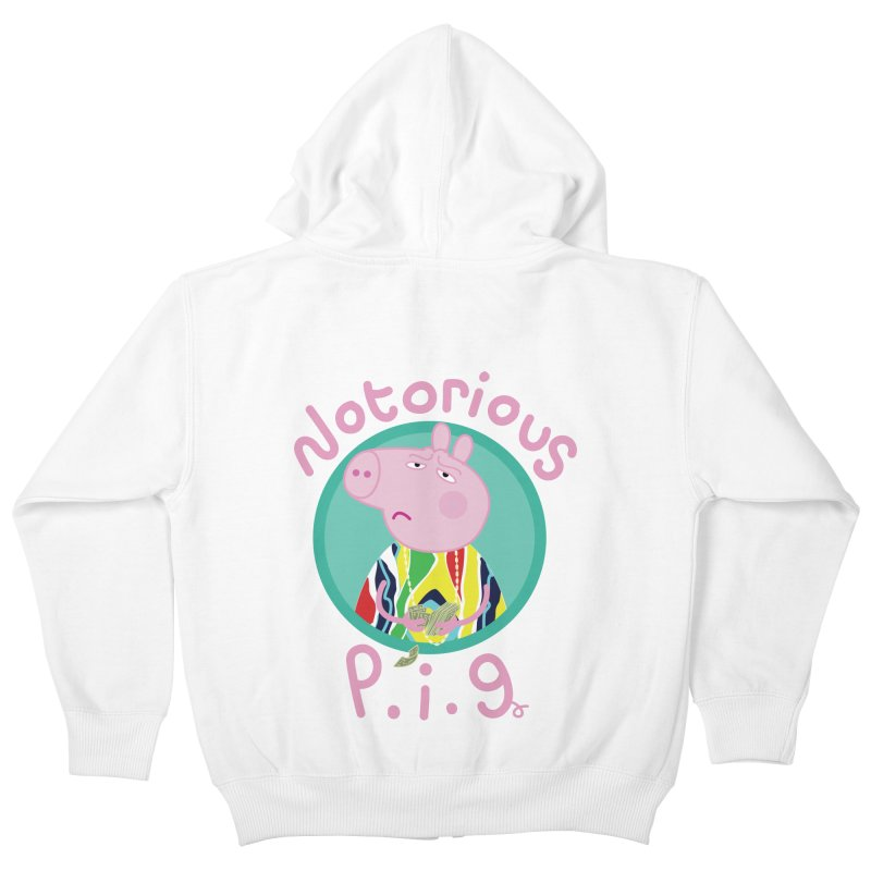 NOTORIOUS P.I.G. Kids Zip-Up Hoody by litoq's Artist Shop