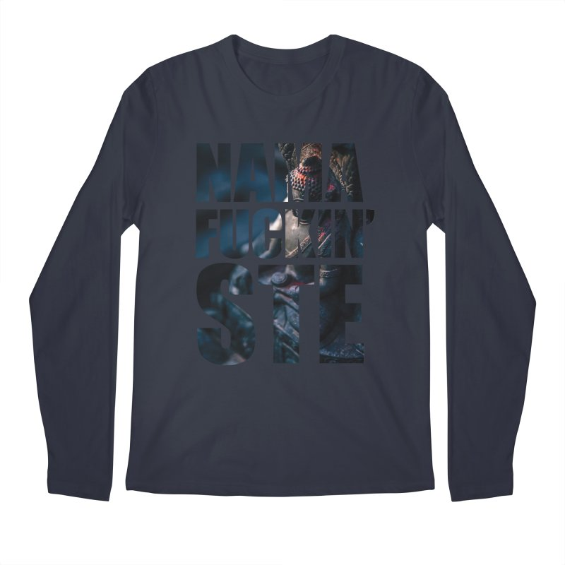 NAMAFUCKINSTE Men's Regular Longsleeve T-Shirt by litoq's Artist Shop