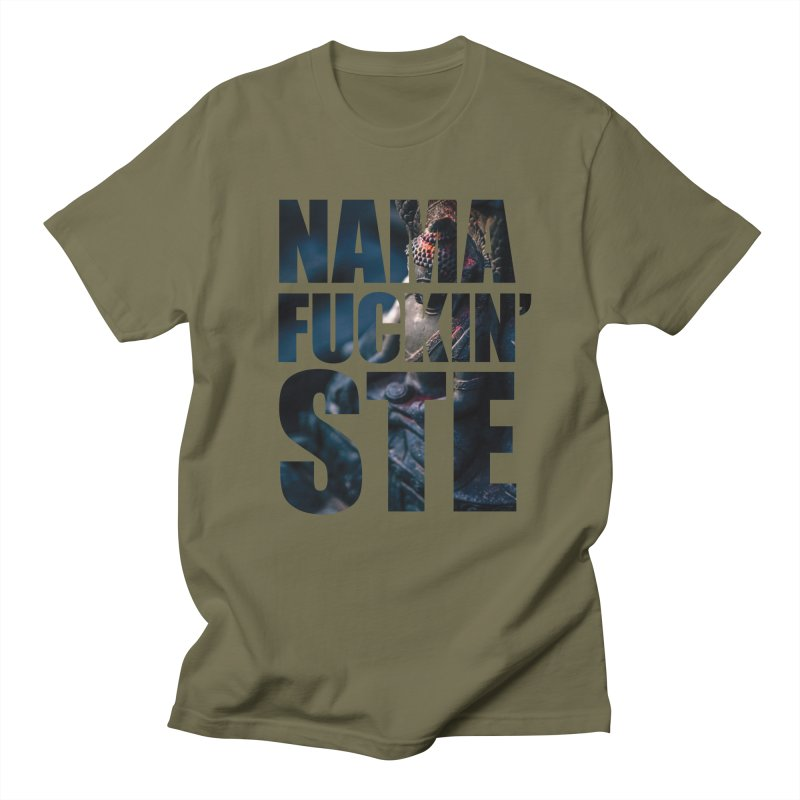 NAMAFUCKINSTE Men's T-shirt by litoq's Artist Shop