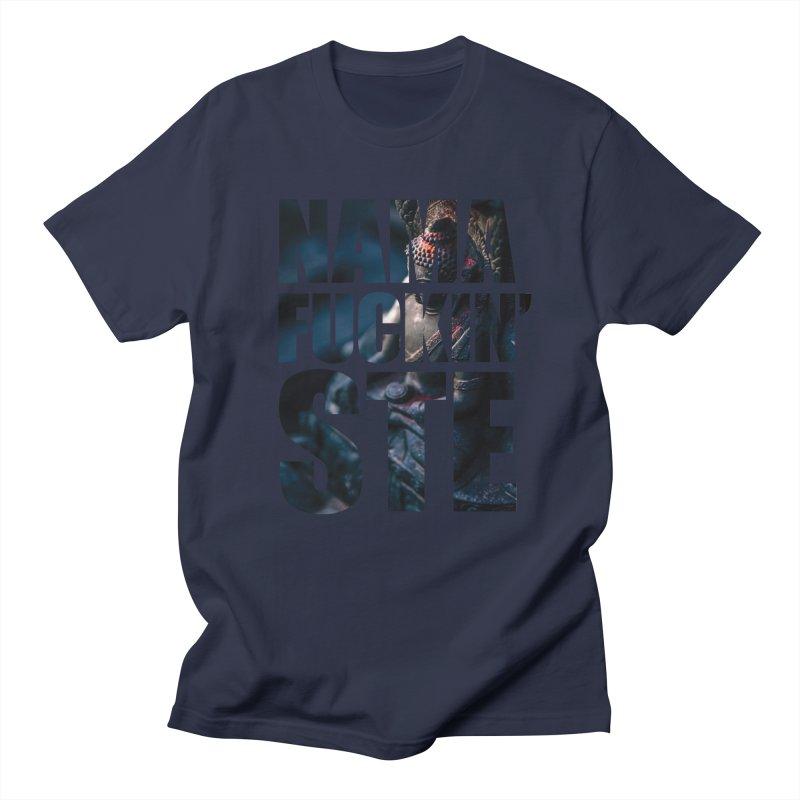 NAMAFUCKINSTE Women's Regular Unisex T-Shirt by litoq's Artist Shop