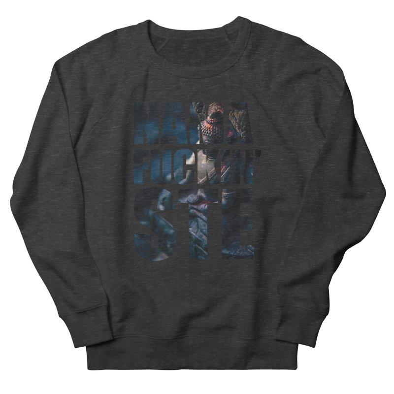 NAMAFUCKINSTE Men's French Terry Sweatshirt by litoq's Artist Shop