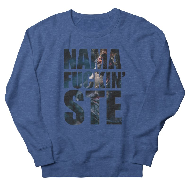 NAMAFUCKINSTE Men's Sweatshirt by litoq's Artist Shop
