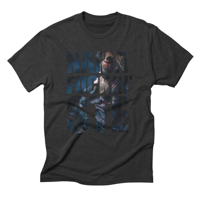 NAMAFUCKINSTE Men's Triblend T-Shirt by litoq's Artist Shop