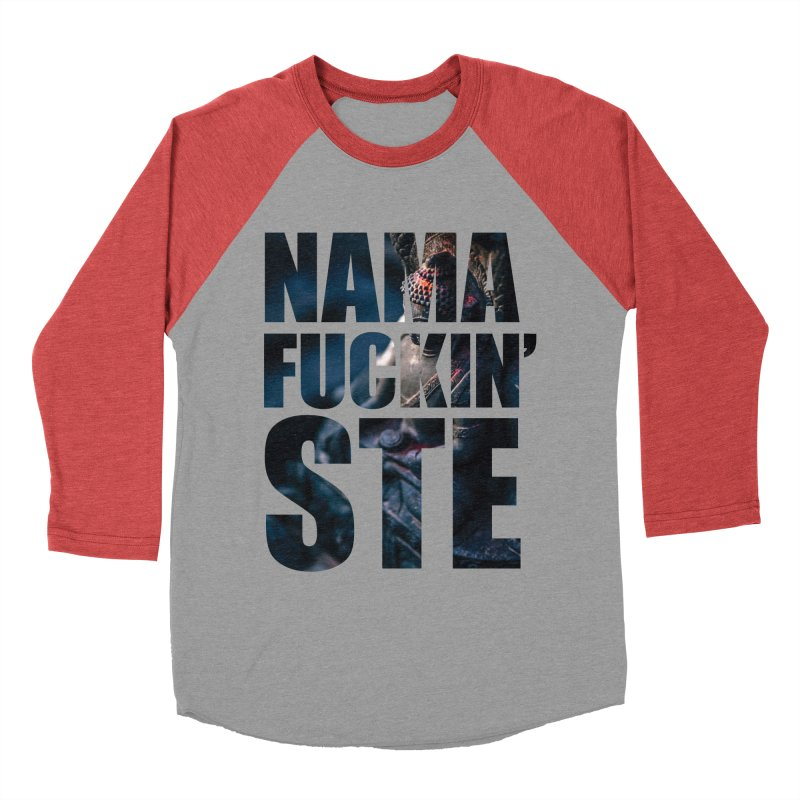 NAMAFUCKINSTE Women's Baseball Triblend Longsleeve T-Shirt by litoq's Artist Shop