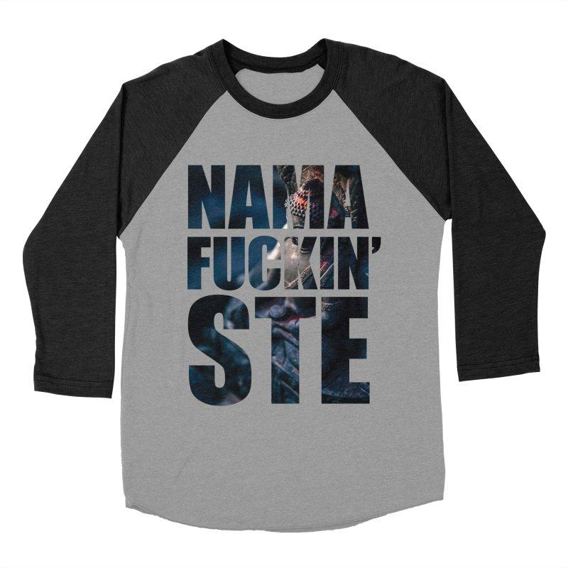 NAMAFUCKINSTE Men's Baseball Triblend Longsleeve T-Shirt by litoq's Artist Shop