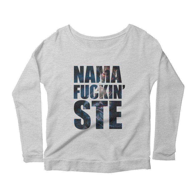 NAMAFUCKINSTE Women's Scoop Neck Longsleeve T-Shirt by litoq's Artist Shop