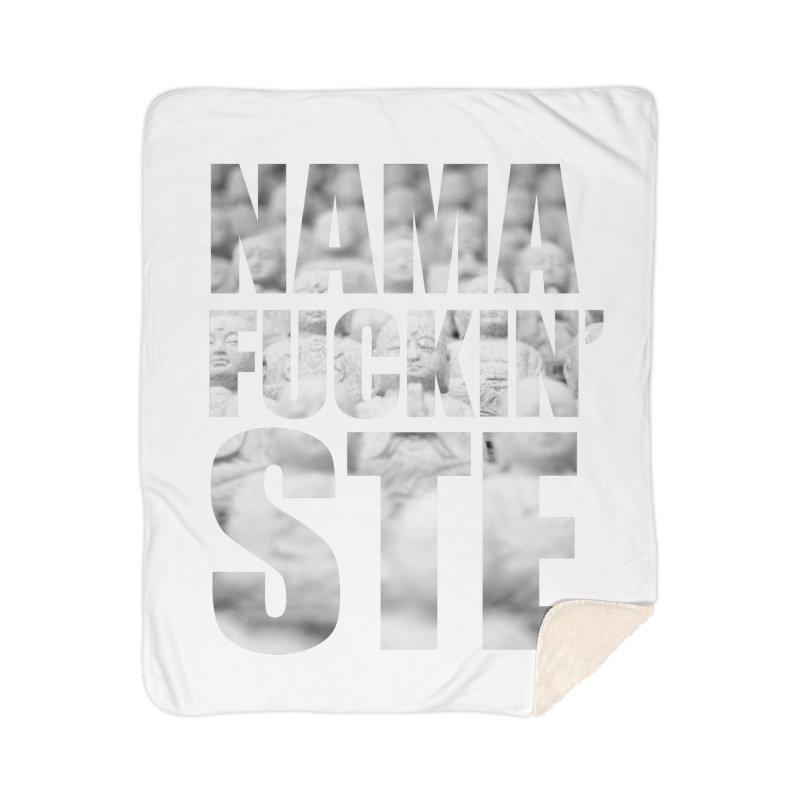 NAMAFUCKIN'STE II Home Sherpa Blanket Blanket by litoq's Artist Shop