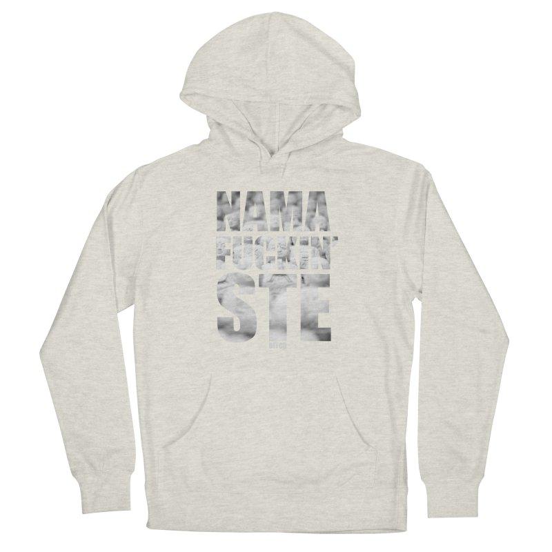 NAMAFUCKIN'STE II Men's Pullover Hoody by litoq's Artist Shop