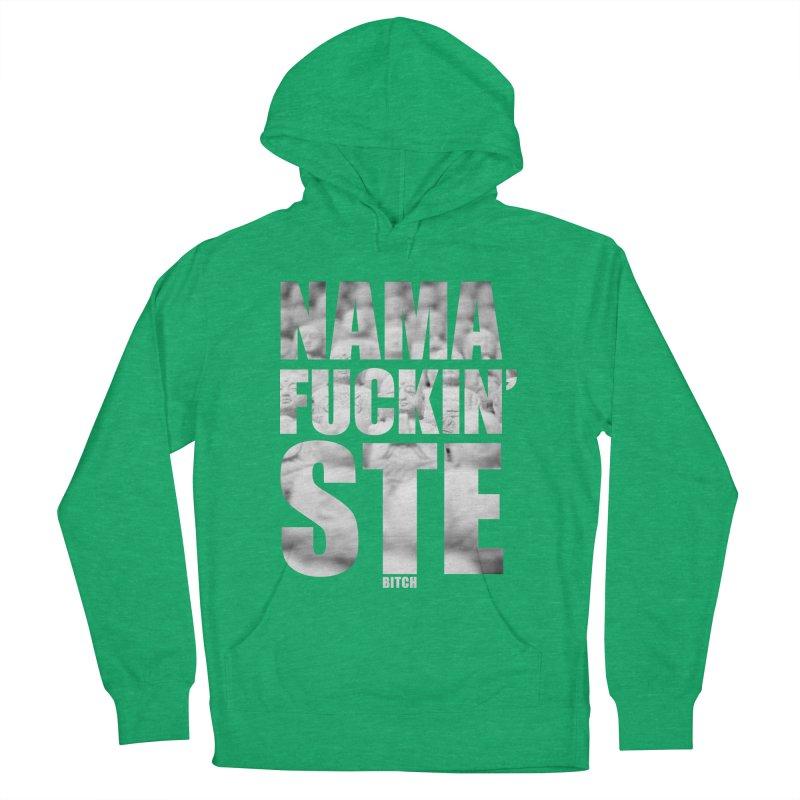 NAMAFUCKIN'STE II Women's Pullover Hoody by litoq's Artist Shop