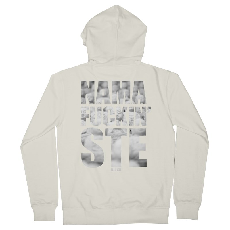 NAMAFUCKIN'STE II Men's French Terry Zip-Up Hoody by litoq's Artist Shop