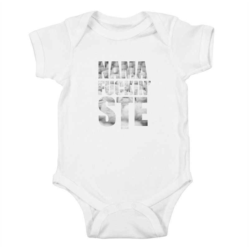 NAMAFUCKIN'STE II Kids Baby Bodysuit by litoq's Artist Shop
