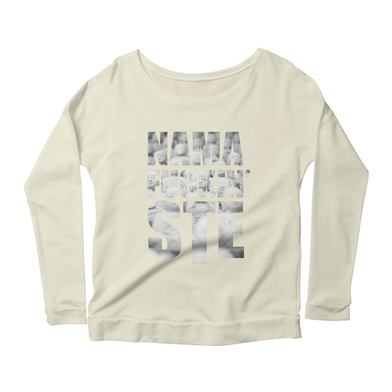 NAMAFUCKIN'STE II Women's Scoop Neck Longsleeve T-Shirt by litoq's Artist Shop