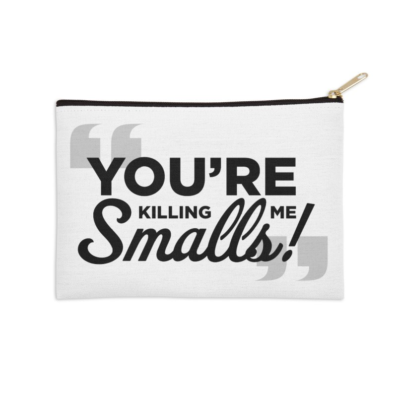 You're Killing Me! Accessories Zip Pouch by litoq's Artist Shop
