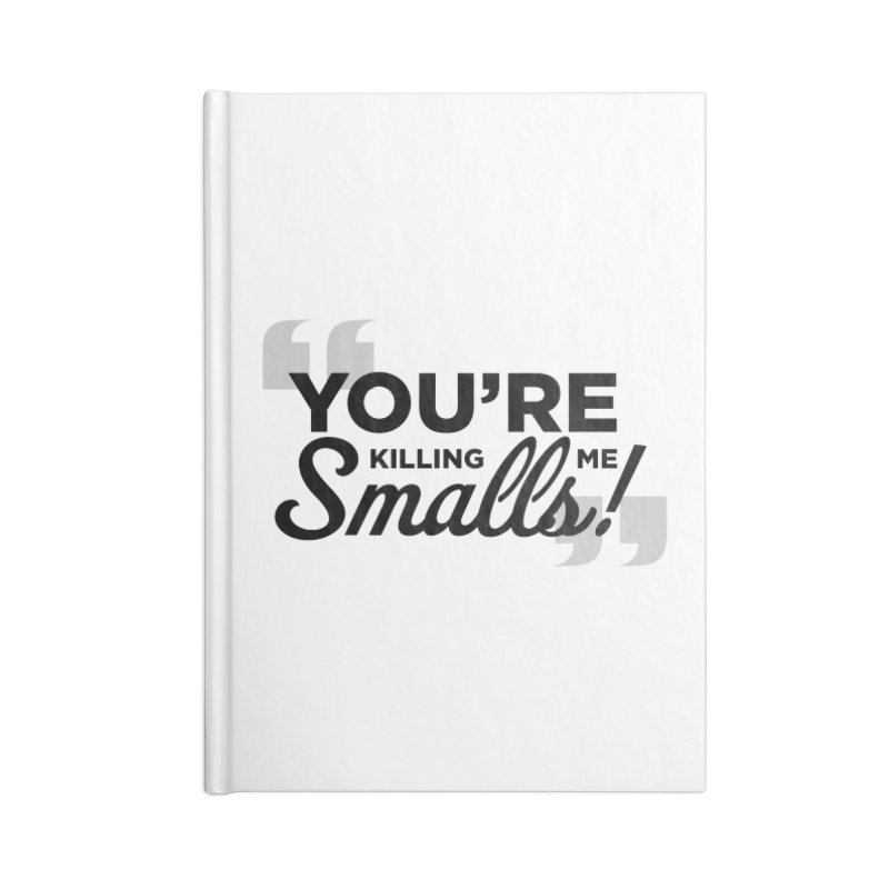 You're Killing Me! Accessories Blank Journal Notebook by litoq's Artist Shop