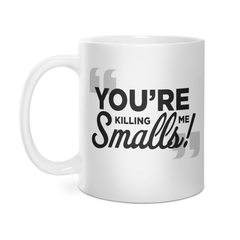 You're Killing Me! Accessories Mug by litoq's Artist Shop