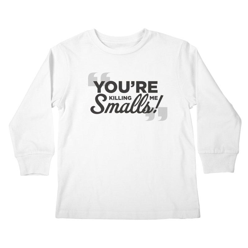 You're Killing Me! Kids Longsleeve T-Shirt by litoq's Artist Shop