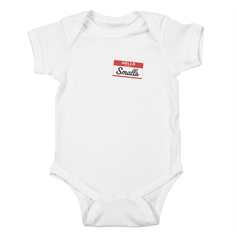 Hello, my name is: Smalls Kids Baby Bodysuit by litoq's Artist Shop