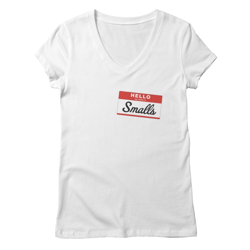Hello, my name is: Smalls Women's V-Neck by litoq's Artist Shop