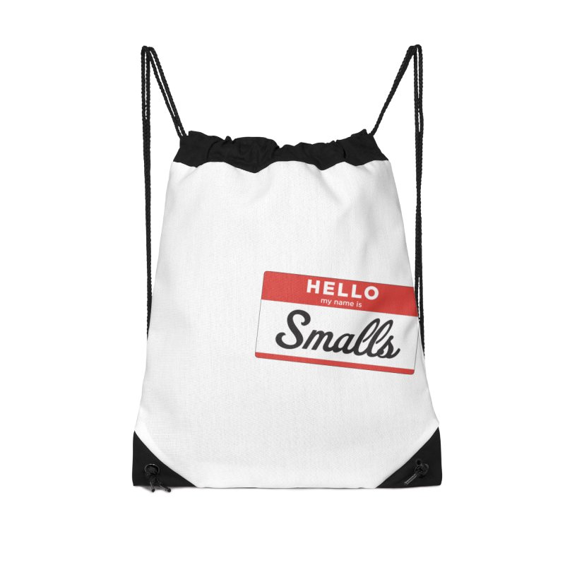 Hello, my name is: Smalls Accessories Drawstring Bag Bag by litoq's Artist Shop