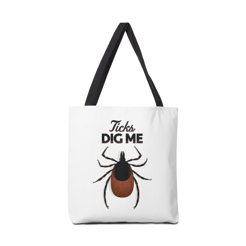 Ticks Dig Me Accessories Bag by litoq's Artist Shop