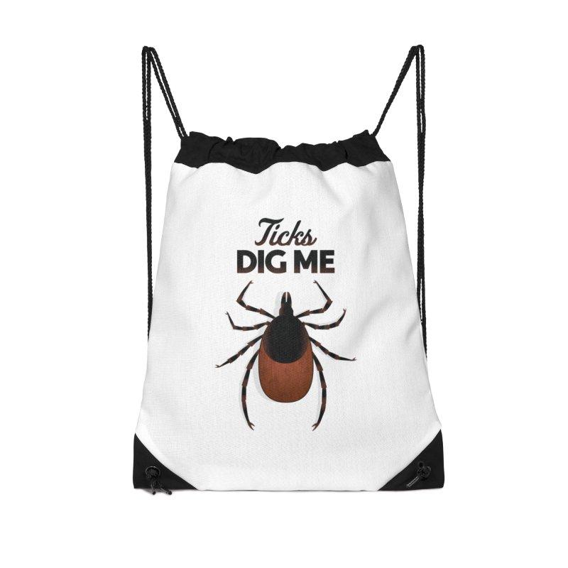 Ticks Dig Me Accessories Drawstring Bag Bag by litoq's Artist Shop
