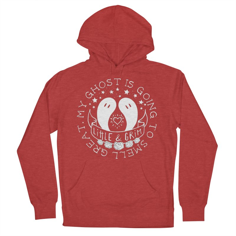 My Ghost Is Going To Smell Great Women's French Terry Pullover Hoody by LITTLE   &   GRIM