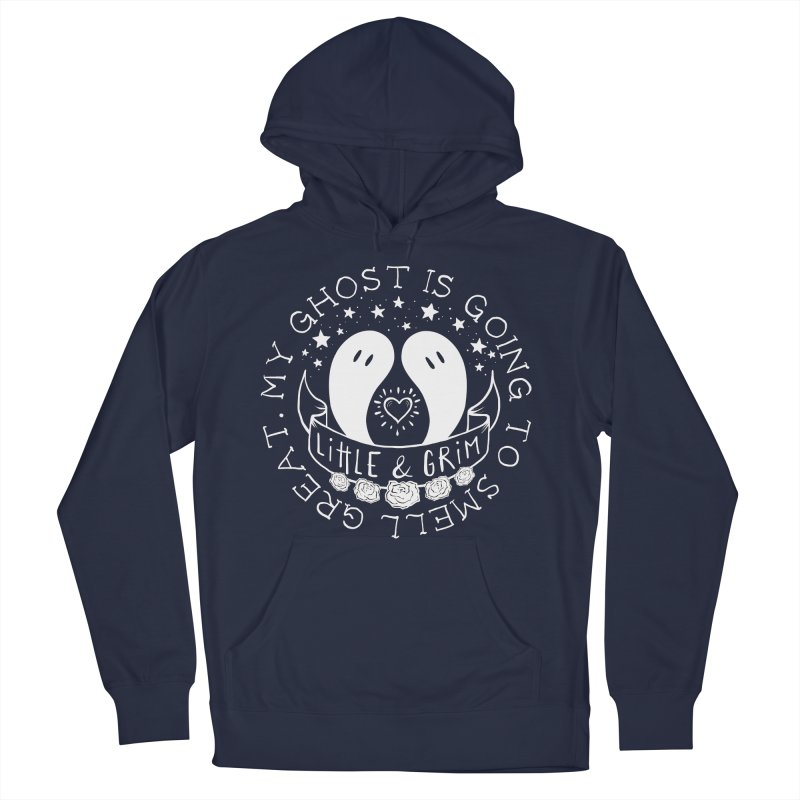 My Ghost Is Going To Smell Great Men's French Terry Pullover Hoody by LITTLE   &   GRIM