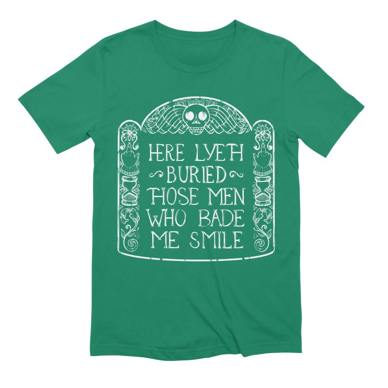 Here Lyeth Buried Those Men Who Bade Me Smile Men's Extra Soft T-Shirt by LITTLE   &   GRIM