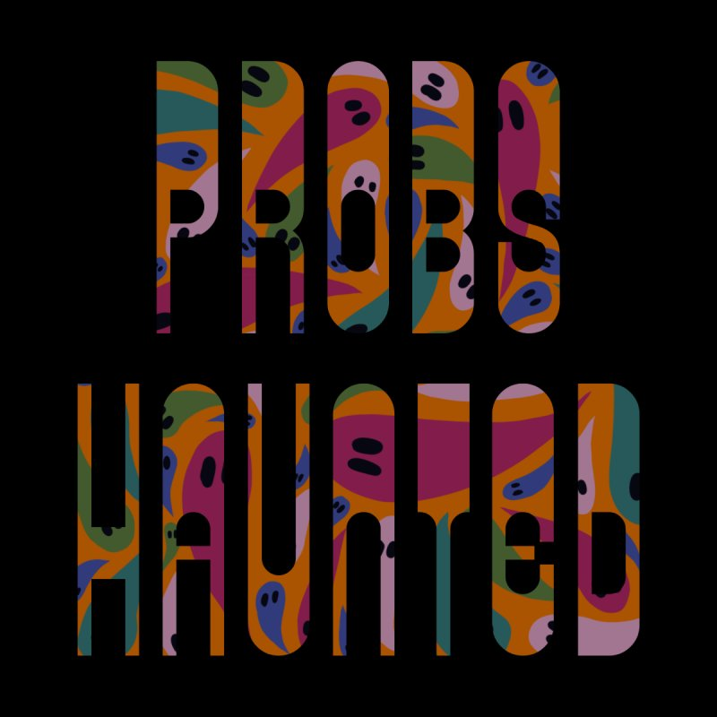 Probs Haunted Kids T-Shirt by LITTLE   &   GRIM