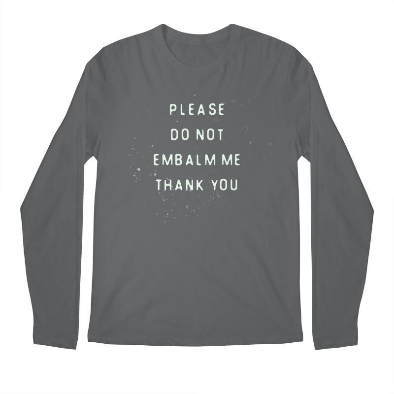 Please Do Not Men's Longsleeve T-Shirt by LITTLE   &   GRIM
