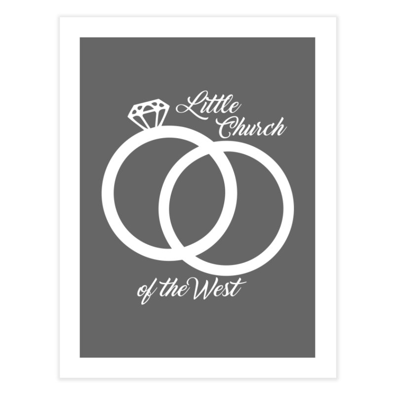 Wedding Rings Home Fine Art Print by Little Church of the West's Artist Shop