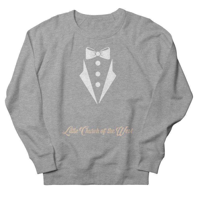 Tuxedo T Women's French Terry Sweatshirt by Little Church of the West's Artist Shop