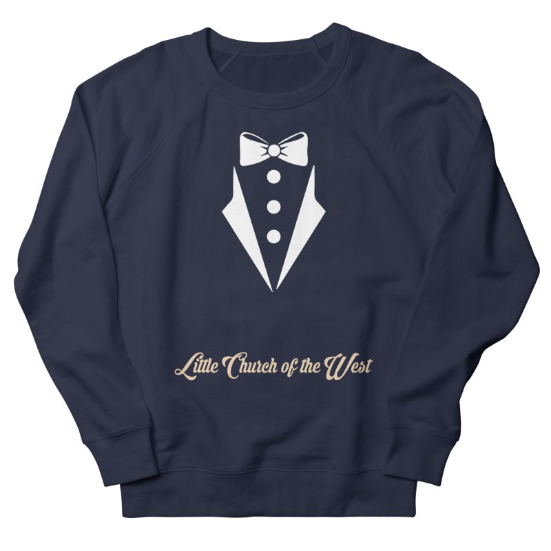 Tuxedo T Men's French Terry Sweatshirt by Little Church of the West's Artist Shop