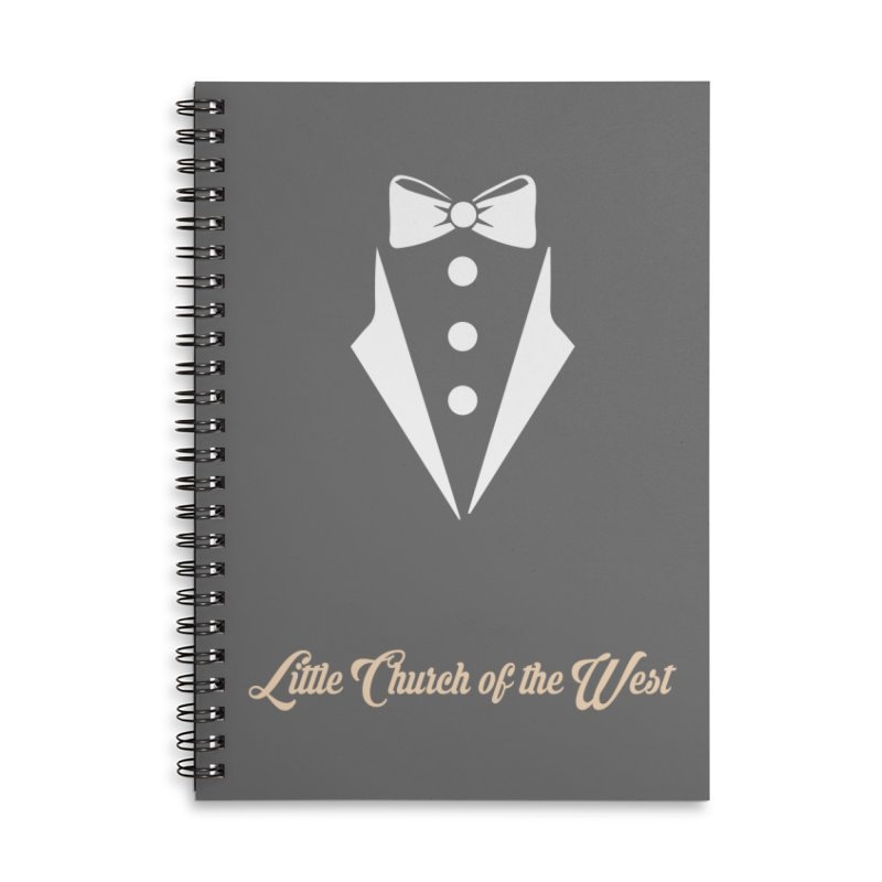 Tuxedo T Accessories Lined Spiral Notebook by Little Church of the West's Artist Shop