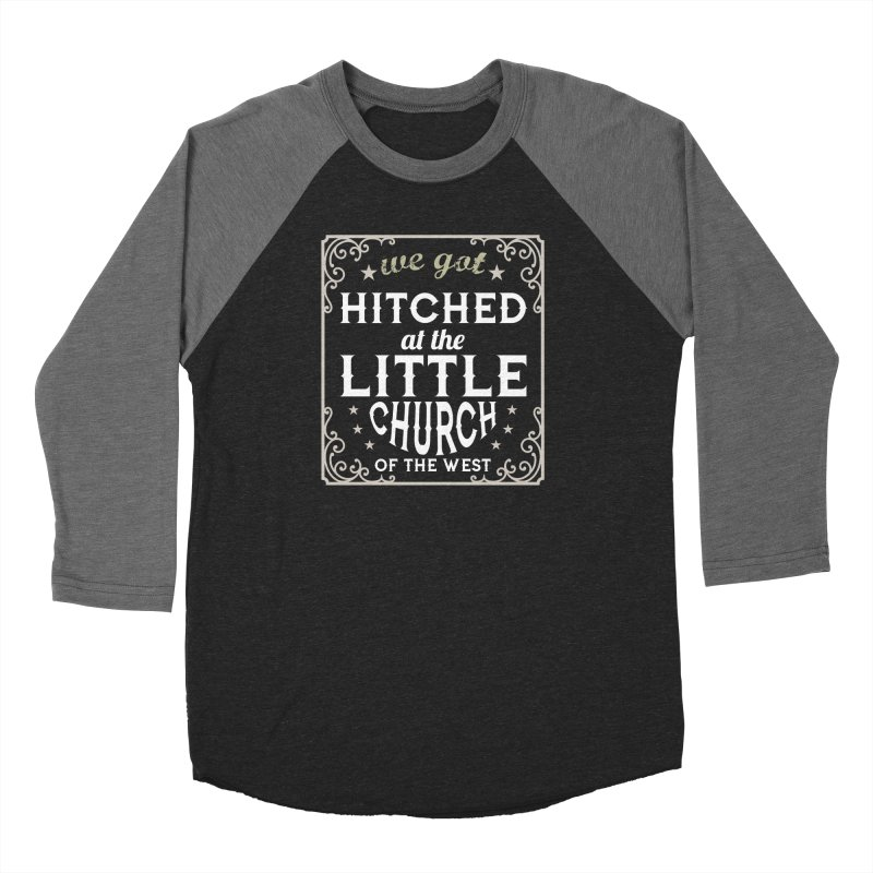 Hitched at the Little Church of the West Women's Longsleeve T-Shirt by Little Church of the West's Artist Shop