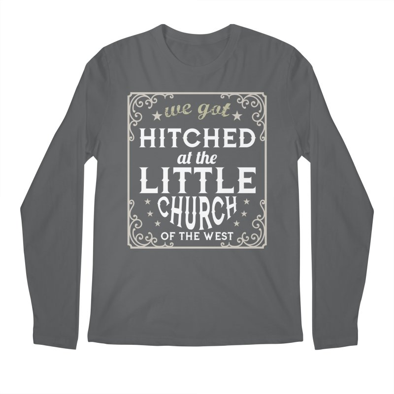 Hitched at the Little Church of the West Men's Longsleeve T-Shirt by Little Church of the West's Artist Shop