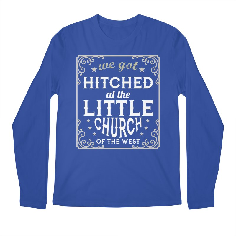 Hitched at the Little Church of the West Men's Regular Longsleeve T-Shirt by Little Church of the West's Artist Shop
