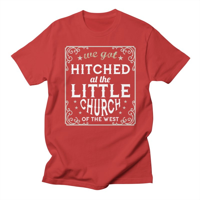 Hitched at the Little Church of the West Men's Regular T-Shirt by Little Church of the West's Artist Shop